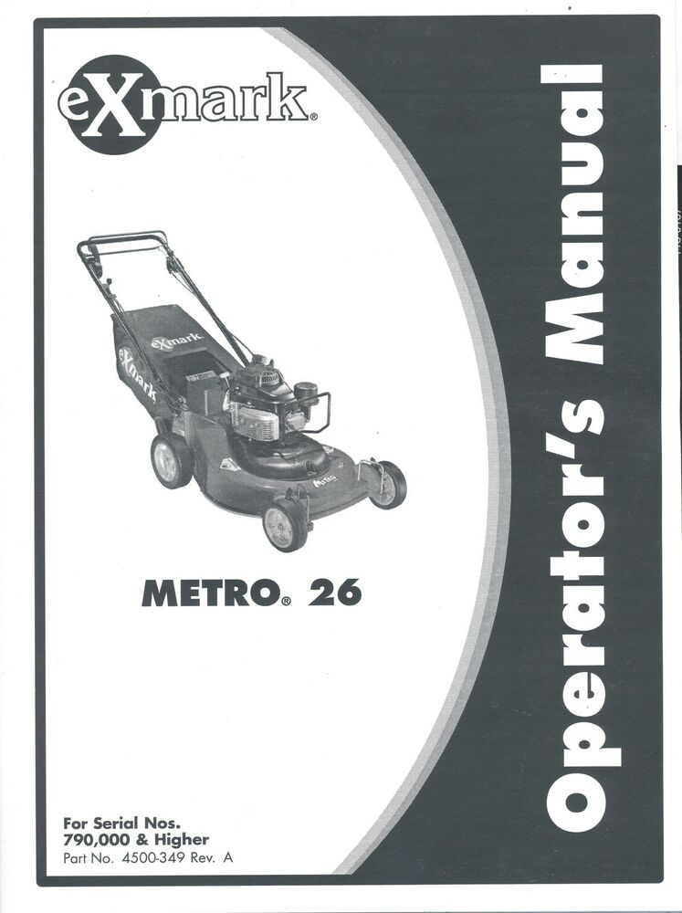 exmark metro 26 walk behind operator s manual part 4500 349 rh ebay com Echo Exmark Exmark Mowers On Sale