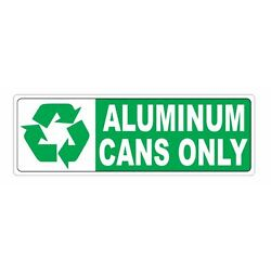 Recycle Aluminum Cans Only Sticker D3663