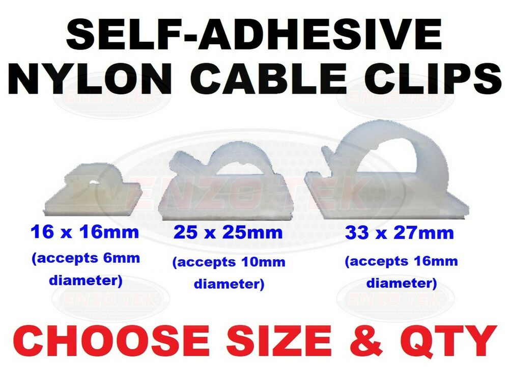 NYLON SELF ADHESIVE CABLE CLIPS FASTENERS WIRE CONDUIT VARIOUS SIZES ...