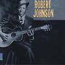Robert Johnson - King of the Delta Blues CD NEW