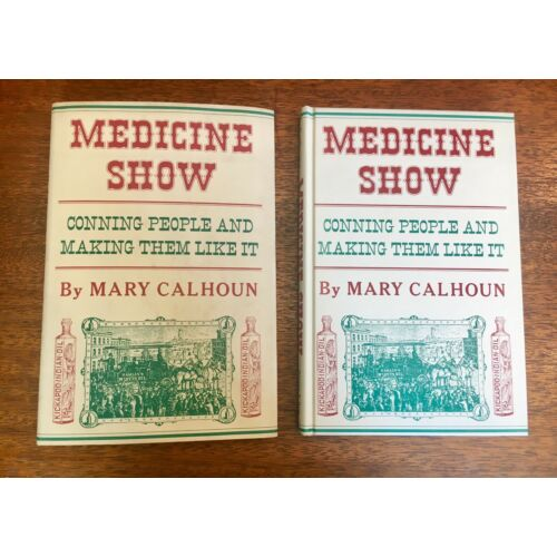 medicine-show-conning-people-and-making-them-like-it-first-edition-in-dj