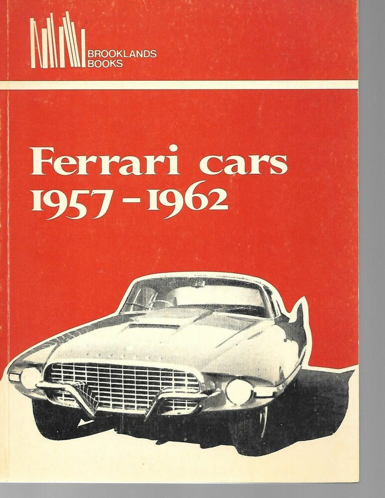 FERRARI CARS 1957-1962, CLARKE, NEW 100 PAGE BROOKLANDS BOOK / Best ...