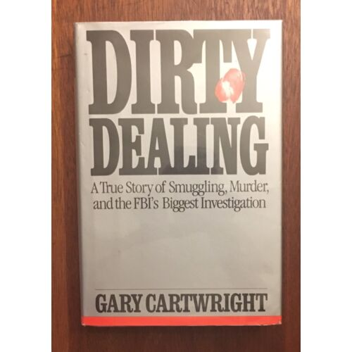 dirty-dealing-by-cartwright-1st-edition-gambling-crime-con