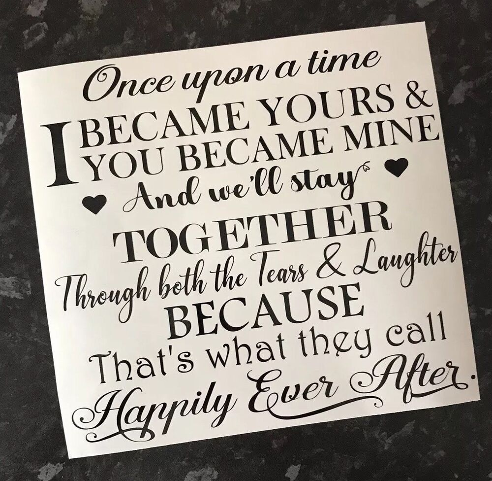 Once Upon A Time I Became Yours Decal Vinyl Sticker Fits Ikea Ribba