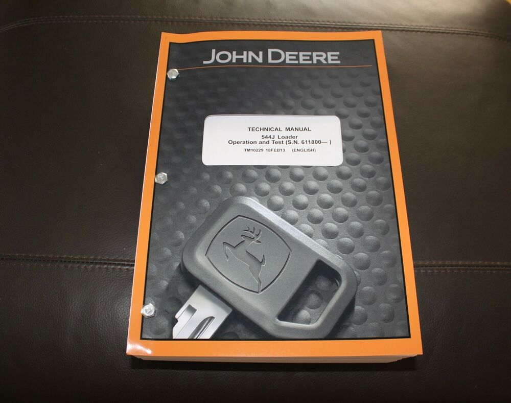 JOHN DEERE 544J (S.N. 611800-) LOADER SERVICE OPERATION TEST MANUAL TM10229  | eBay