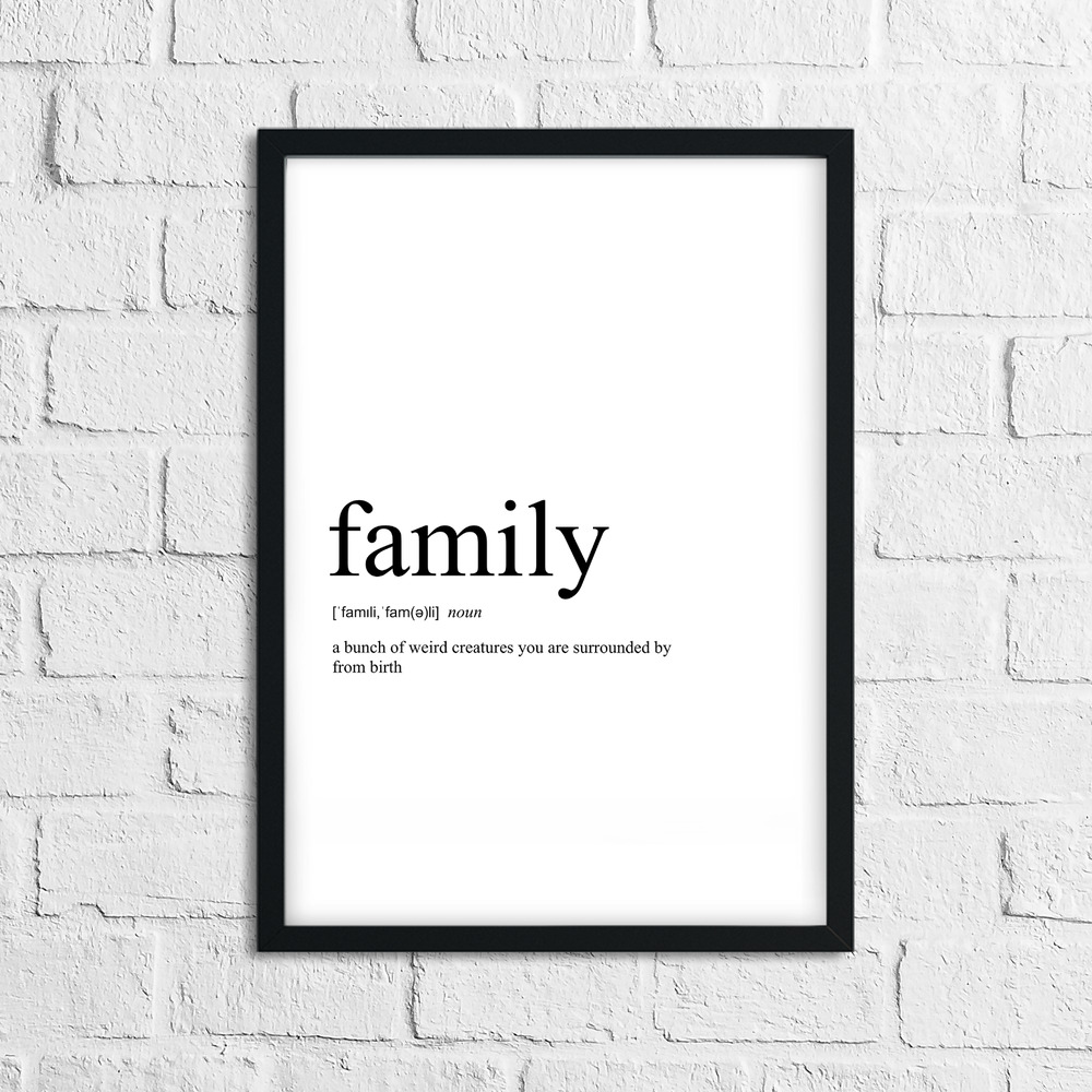 Funny Family Meaning Print Definition Typography Home