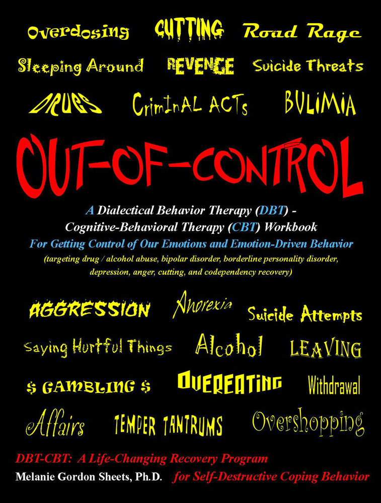 Out of control dbt cbt therapy workbook melanie sheets for aa out of control dbt cbt therapy workbook melanie sheets for aa borderline bipolar 9780615392769 ebay fandeluxe Choice Image