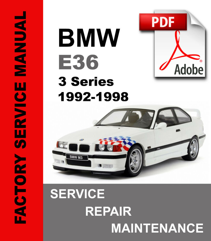 BMW E36 1992-1998 3 Series Service Repair Workshop Maintenance Manual | eBay