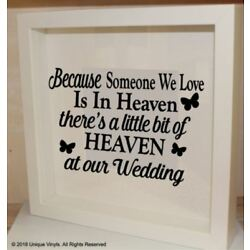 Because someone we love is in Heaven/at our Wedding - Wedding Venue Decoration