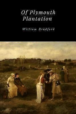 Of Plymouth Plantation, Paperback by Bradford, William ...