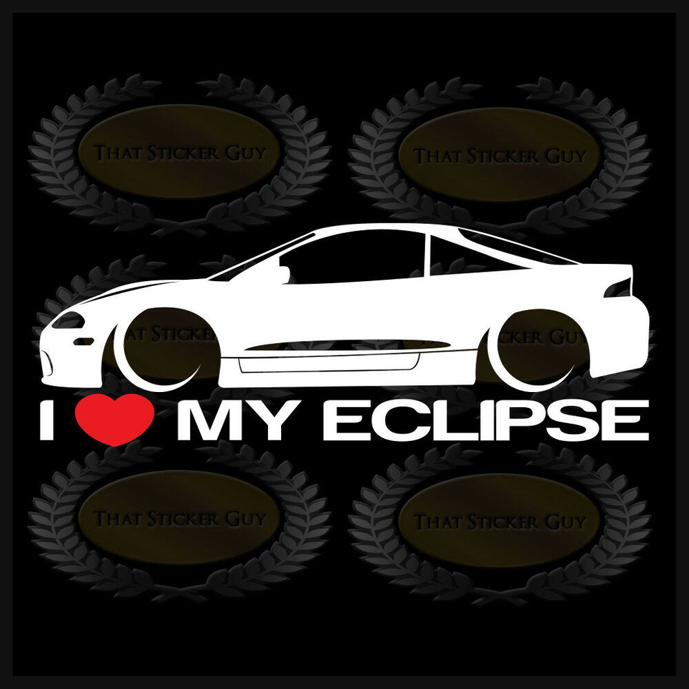 Details about i love my eclipse sticker decal heart mitsubishi jdm race car stance low 2nd gen