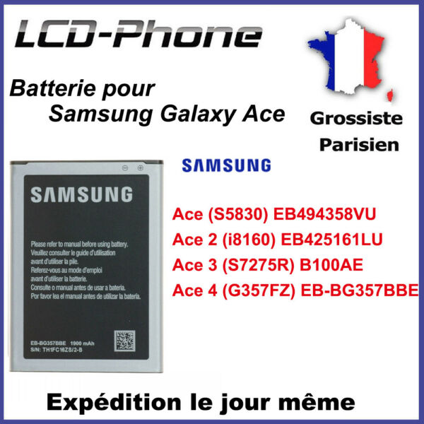 Batterie Samsung Galaxy Ace 1/2/3/4 (S5830)(i8160)(S7275R)(G357FZ) Neuve 0 Cycle
