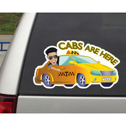 Jersey Shore Cabs are Here Pauly D Vinyl Wall Sticker Bumper Decal Sticker 8in