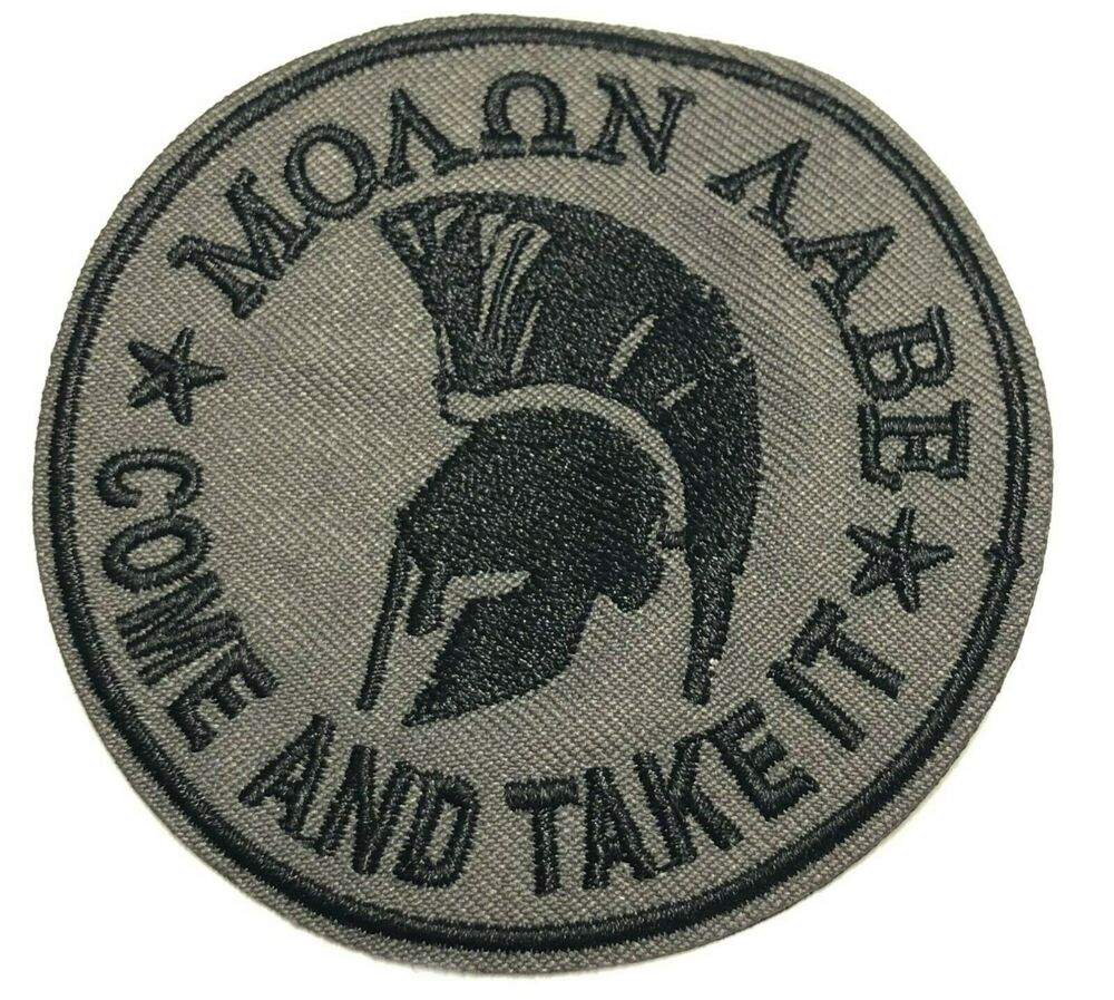 Molon Labe Spartan Helmet Embroidered Patch Iron or Sew-on Come /& Take It