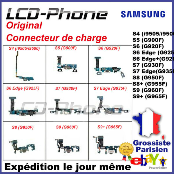 Connecteur de charge Samsung Galaxy S4/S5/S6 Edge /S7/S8+/S9 Plus