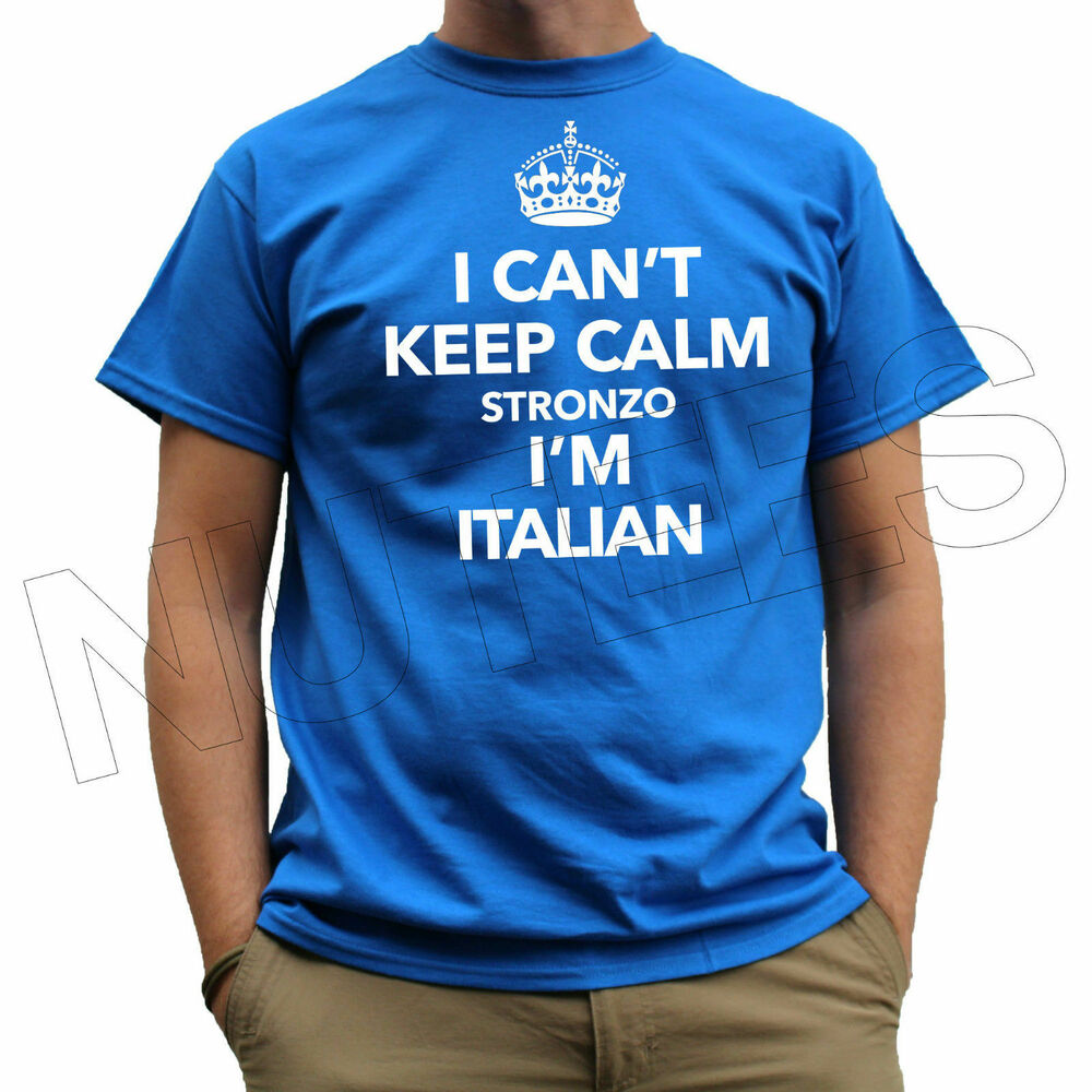b3c34a6ef Details about I Can't Keep Calm Stronzo I Am Italian Funny Men's Ladies Kid  T-Shirt Vest S-XXL