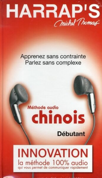 METHODE CHINOIS DEBUTANT HARRAPS MICHEL THOMAS 100% AUDIO HARRAP'S