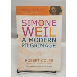 Simone Weil : A Modern Pilgrimage by Robert Coles (2001, Paperback)