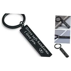 Kyпить Drive Safe Keychain I Love You Handsome Valentines Day Gift for Trucker  на еВаy.соm