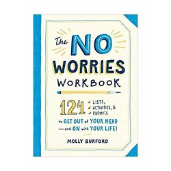 The No Worries Workbook: by Molly Burford  Paperback Emotional Mental Health NEW