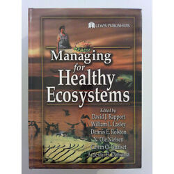 Managing for Healthy Ecosystems. Rapport et al, 2002.  NEW