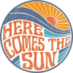 Vintage Retro Look 60 s Surf Here Comes The Sun Beach 4.5  Sticker LAMINATED