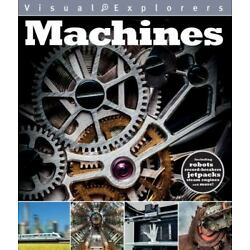 Machines (Visual Explorers Series) - Lyn Coutts