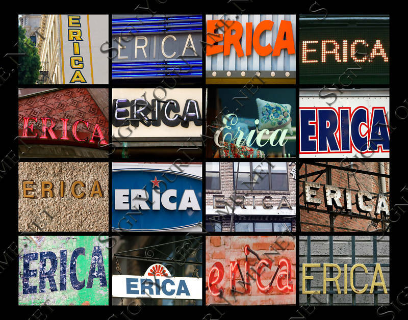 Erica Name: Erica Name Poster - Photos Of Signs - Great Baby Gift