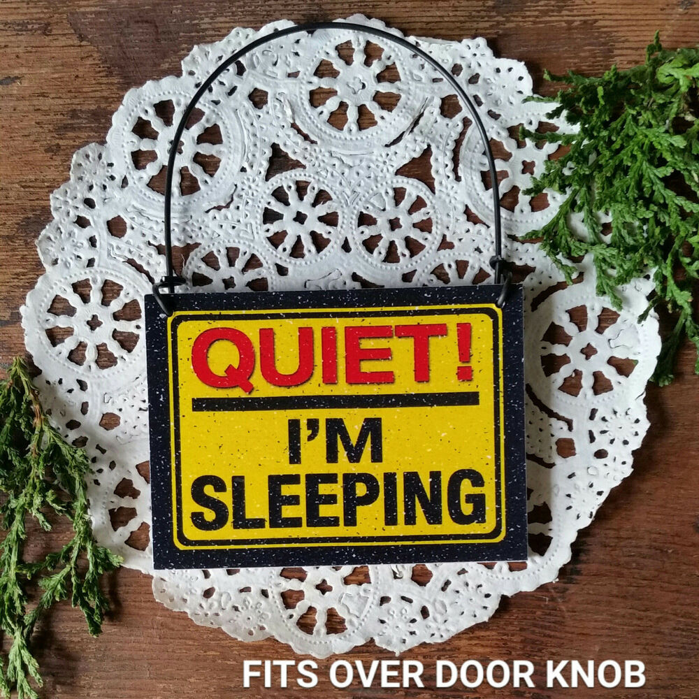 Mini Sign Quiet I M Sleeping Fits Over Doorknob Dorm Not