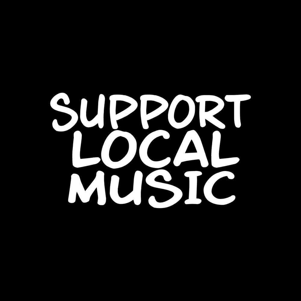 SUPPORT LOCAL MUSIC Sticker Vinyl Decal car window band ...