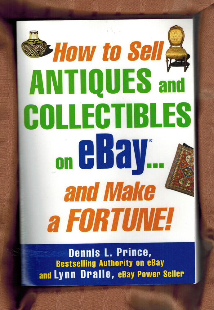 book pb how to sell antiques collectibles ebay make a
