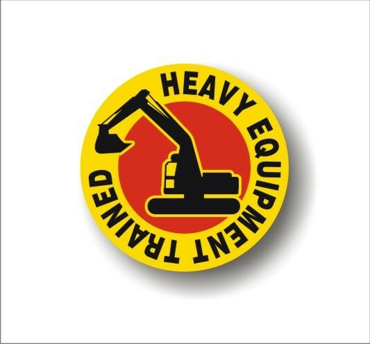 Heavy Equipment Decals : Safety decal hard hat heavy equipment trained employee