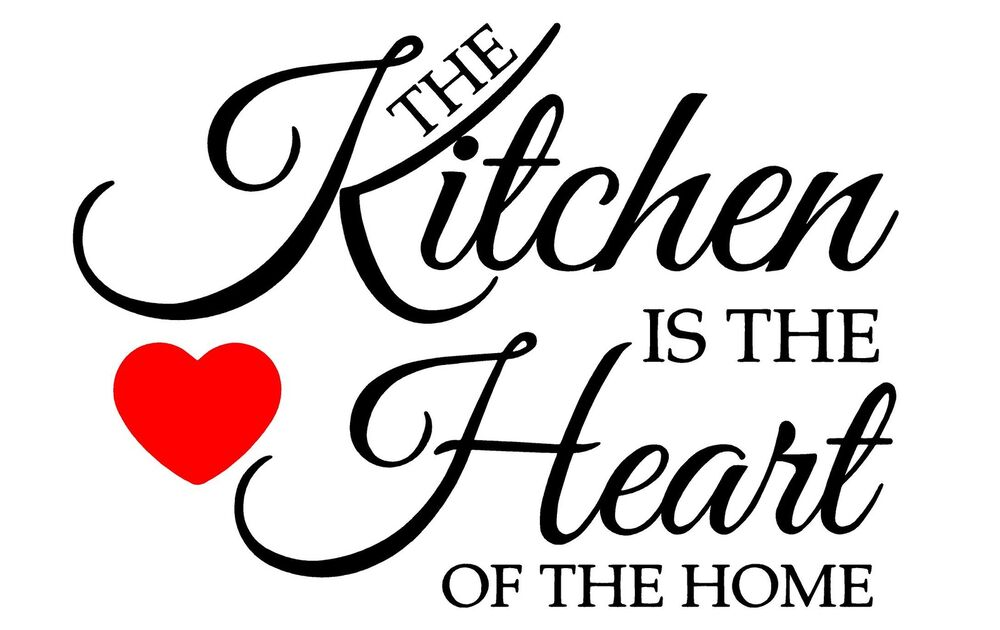 THE KITCHEN IS THE HEART OF THE HOME WALL ART VINYL DECAL