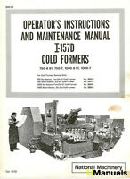 National 157D Cold Formers Operation and Maintenance Manual