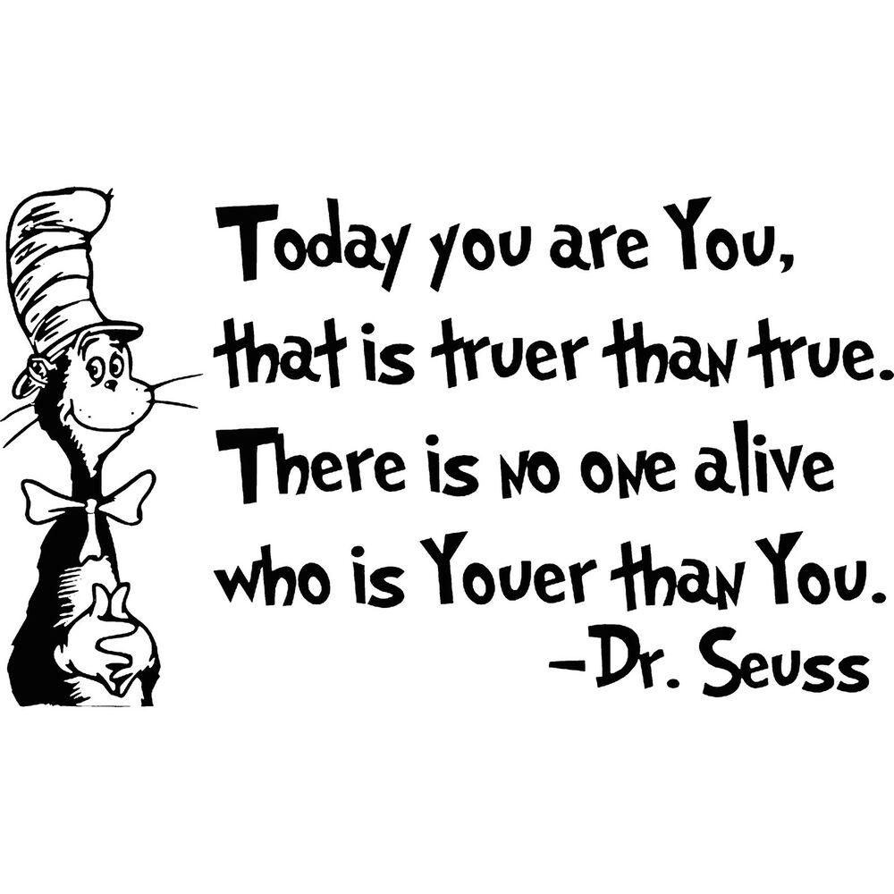 "Dr Seuss Quotes Kid: Dr. Seuss Quote Decal ""Today You Are You"" Kids Room"