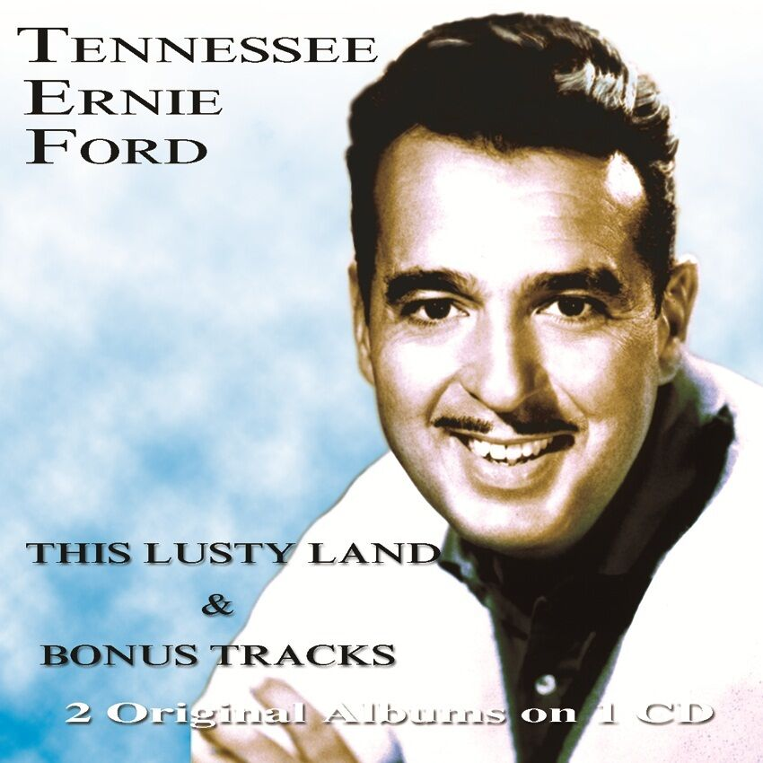 tennessee ernie ford this lusty land bonus tracks cd. Cars Review. Best American Auto & Cars Review