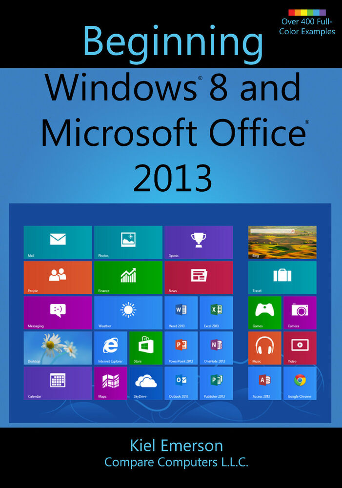 beginning windows 8 and microsoft office 2013  learn