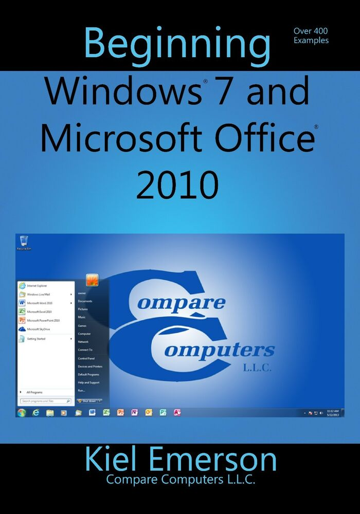beginning windows 7 and microsoft office 2010  learn