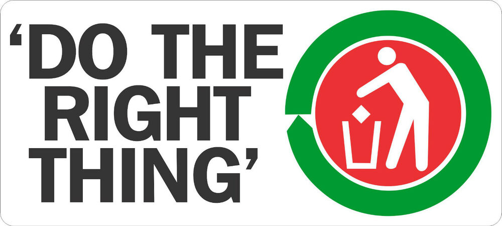 DO THE RIGHT THING STICKER FOR BINS, RECYCLING, LITTERING ...