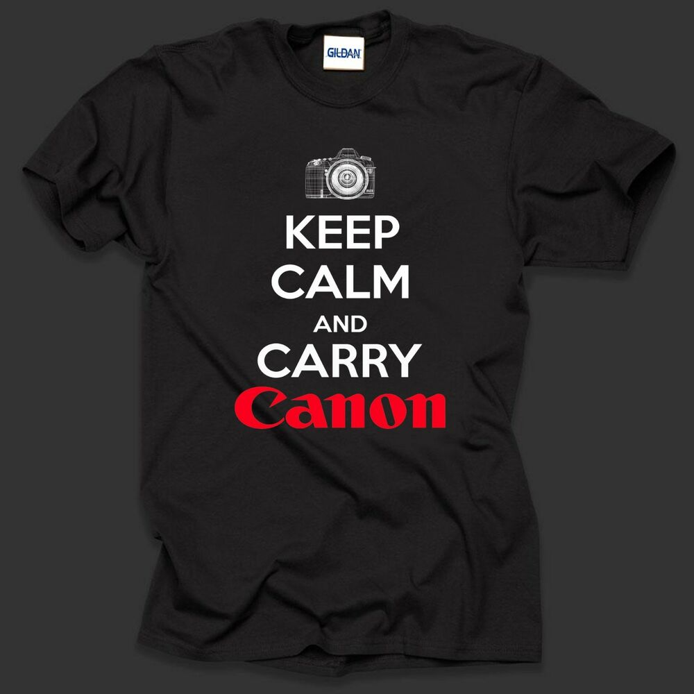 keep calm and carry canon t shirt tee shirt amateur photographer tee christmas ebay. Black Bedroom Furniture Sets. Home Design Ideas