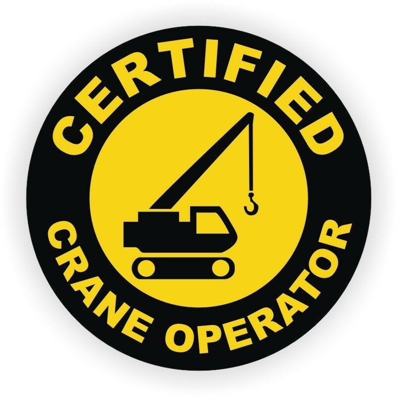 certified crane operator hard hat decal    helmet sticker