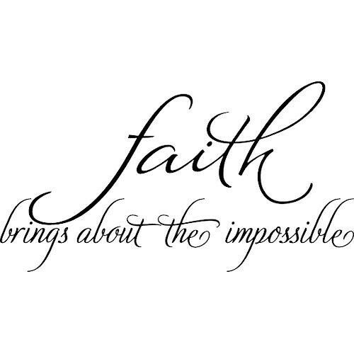 Quote Lettering Saullira: FAITH BRINGS ABOUT THE IMPOSSIBLE Wall Decal Quote Words