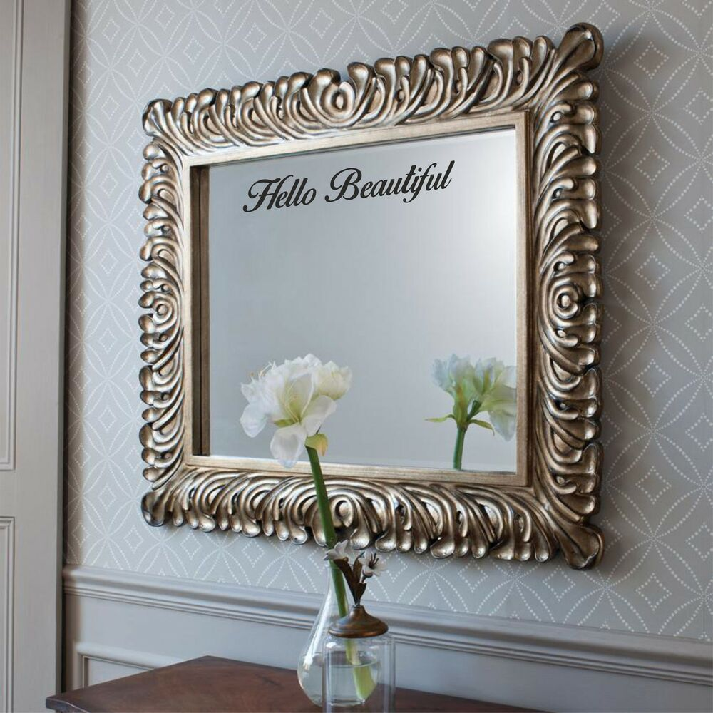 Hello beautiful mirror sticker bedroom bathroom cute wall art decal love new ebay - Images of wall decoration ...