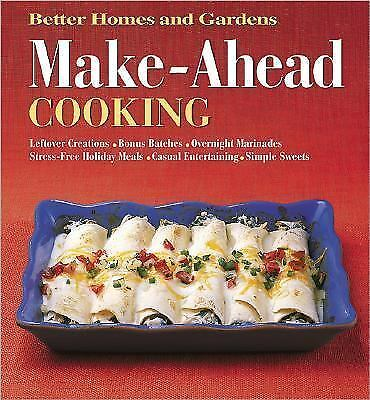 Make Ahead Cooking Better Homes Gardens 696212218 Ebay