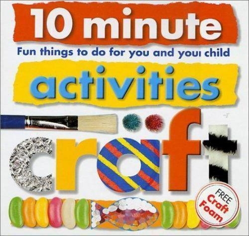 10 minute activities craft fun things to do for you and for Fun things to craft