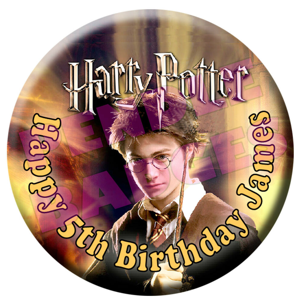 HARRY POTTER PERSONALISED BIRTHDAY BADGE - 58mm