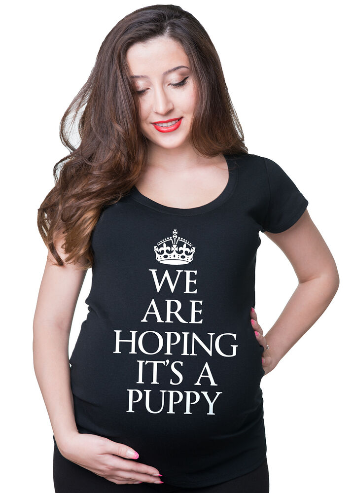 baby announcement t shirt we are hoping it 39 s a puppy funny pregnancy tee shirt ebay. Black Bedroom Furniture Sets. Home Design Ideas