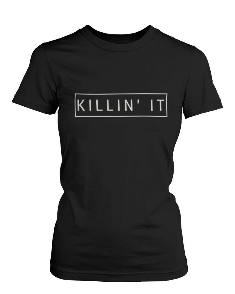 Killin 39 it women 39 s graphic shirt trendy black t shirt cute for Womens black tee shirt