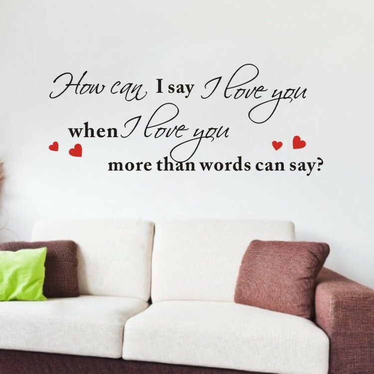 I Love You More Than Quotes: When I Love You More Than Words Can Say Quote Art Vinyl