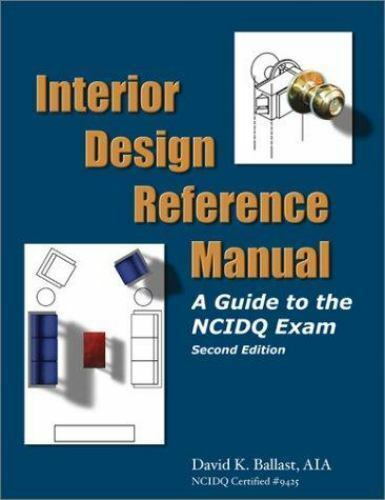 Interior design reference manual a guide to the ncidq for Interior design guide